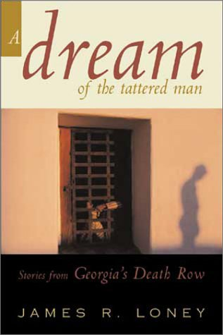 9780802842800: A Dream of a Tattered Man : Stories from Georgia's Death Row
