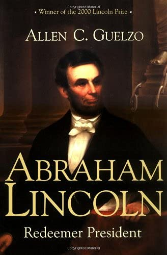 9780802842930: Abraham Lincoln: Redeemer President (Library of Religious Biography)