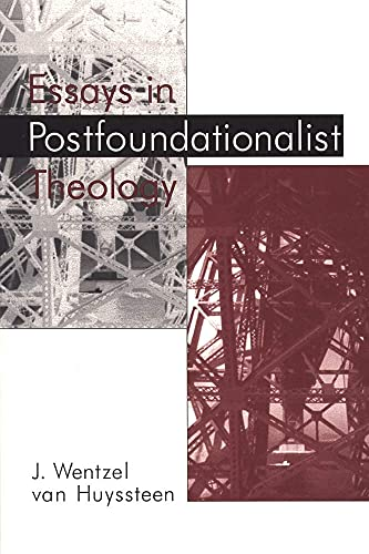 9780802843098: Essays in Postfoundationalist Theology