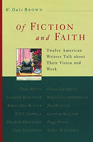 9780802843135: Of Fiction and Faith: Twelve American Writers Talk About Their Vision