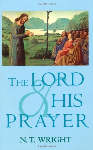 9780802843203: The Lord and His Prayer