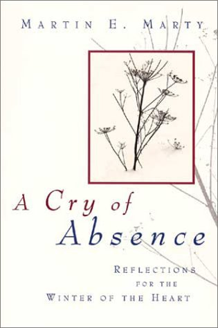 9780802843289: A Cry of Absence: Reflections for the Winter of the Heart