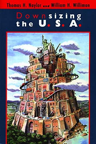9780802843302: Downsizing the U. S. A. (United States)