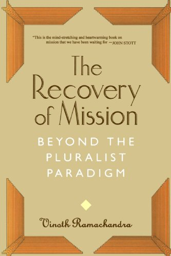 9780802843494: The Recovery of Mission: Beyond the Pluralist Paradigm