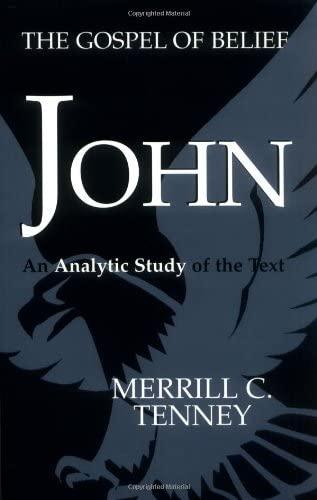 9780802843517: John: The Gospel of Belief