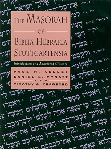 9780802843630: The Masorah of Biblia Hebraica Stuttgartensia: Introduction and Annotated Glossary