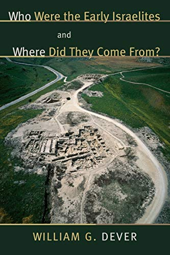 9780802844163: Who Were the Early Israelites and Where Did They Come From?
