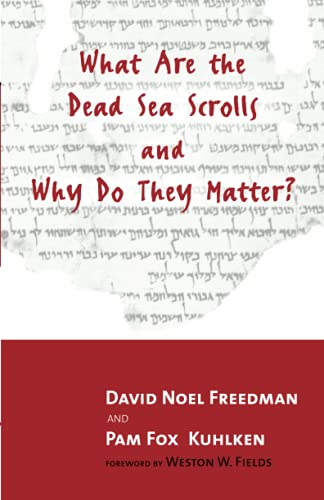 9780802844248: What Are the Dead Sea Scrolls and Why Do They Matter?