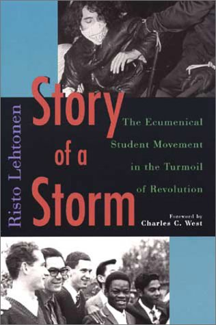 9780802844293: Story of a Storm: Ecumenical Student Movement in the Turmoil of Revolution, 1968 to 1973 (Publications of the Finnish Society of Church History, No 174)