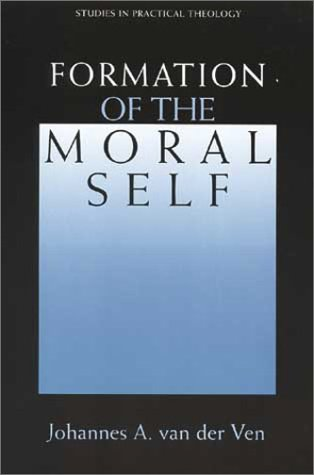 9780802844392: Formation of the Moral Self (Studies in Practical Theology)