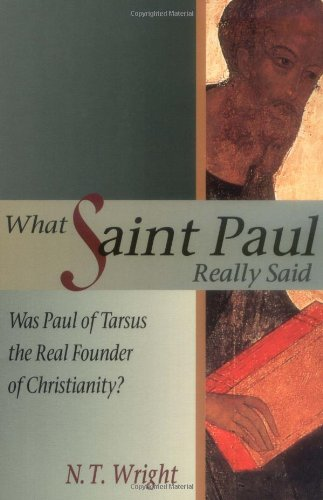 9780802844453: What Saint Paul Really Said: Was Paul of Tarsus the Real Founder of Christianity?