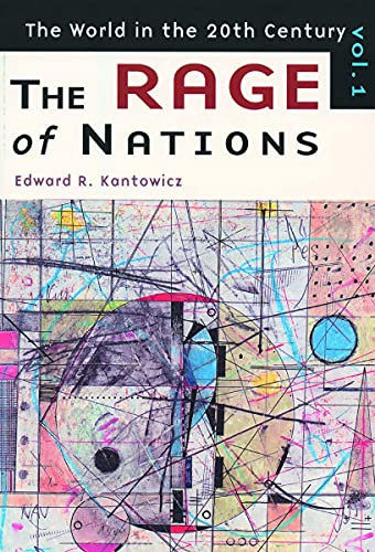 The World in the 20th Century: Vol 1 The Rage of Nations
