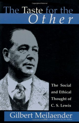 9780802844927: The Taste for the Other: The Social and Ethical Thought of C. S. Lewis