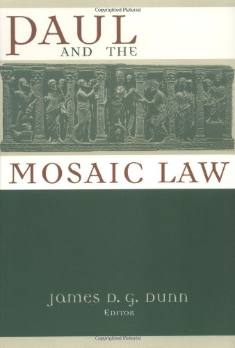 Paul and the Mosaic Law (0802844995) by Dunn, James D. G.