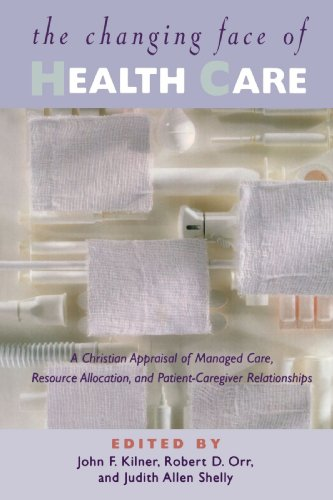 9780802845337: The Changing Face of Health Care: A Christian Appraisal of Managed Care, Resource Allocation, and Patient-Caregiver Relationships (Horizons in Bioethics Series)