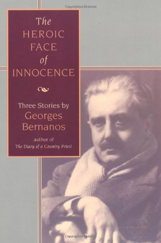 9780802845658: The Heroic Face of Innocence : Three Stories by Georges Bernanos