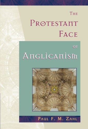 9780802845979: The Protestant Face of Anglicanism