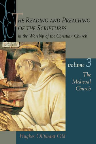 9780802846198: The Reading and Preaching of the Scriptures in the Worship of the Christian Church, Volume 3: The Medieval Church