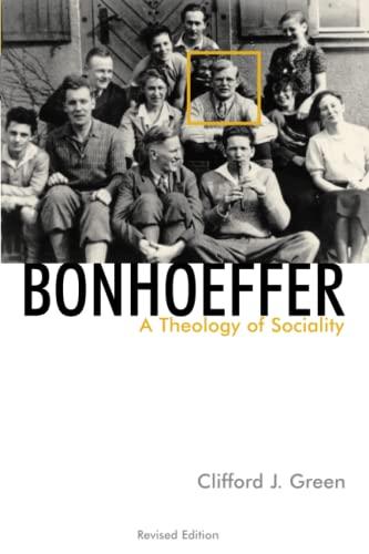 9780802846327: Bonhoeffer : A Theology of Sociality