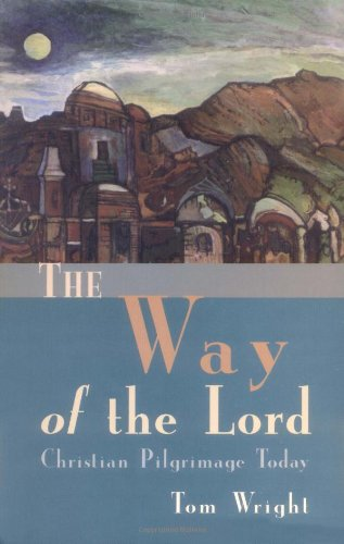 9780802846495: The Way of the Lord: Christian Pilgrimage Today