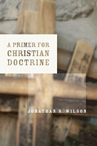 9780802846563: A Primer for Christian Doctrine