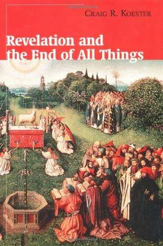 9780802846600: Revelation and the End of All Things