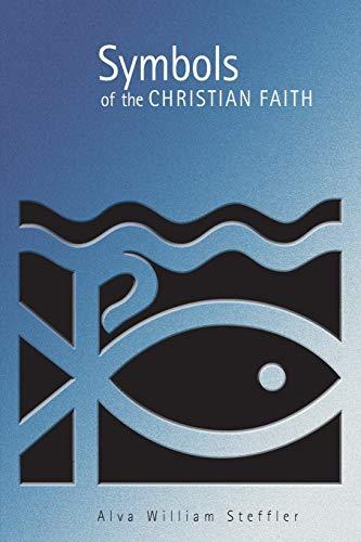 9780802846761: Symbols of the Christian Faith