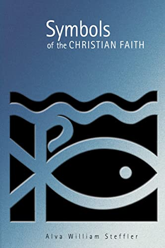 9780802846761: Symbols of the Christian Faith