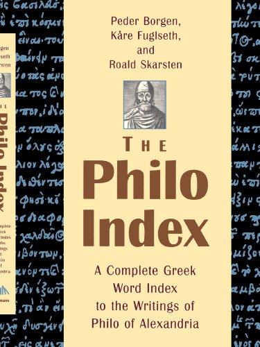 9780802846815: The Philo Index: A Complete Greek Word Index to the Writings of Philo of Alexandria