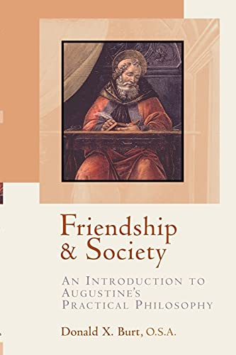 9780802846822: Friendship and Society: An Introduction to Augustine's Practical Philosophy