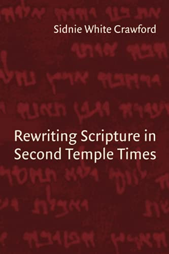 9780802847409: Rewriting Scripture in Second Temple Times (Studies in the Dead Sea Scrolls and Related Literature)
