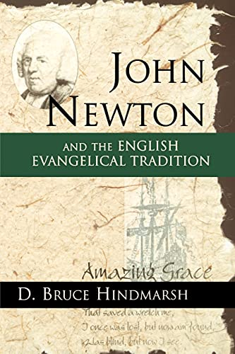 9780802847416: John Newton and the English Evangelical Tradition: Between the Conversions of Wesley and Wilberforce