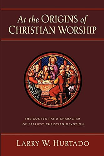 9780802847492: At the Origins of Christian Worship: The Context and Character of Earliest Christian Devotion