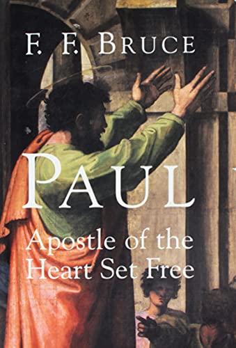 9780802847782: Paul: Apostle of the Heart Set Free