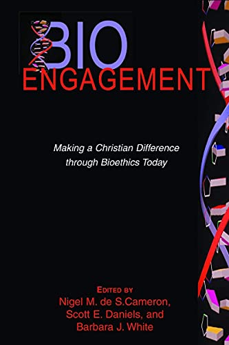 9780802847935: BioEngagement: Making a Christian Difference Through Bioethics Today (Horizons in Bioethics Series)
