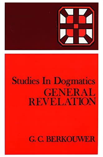 9780802848208: Studies in Dogmatics: General Revelation