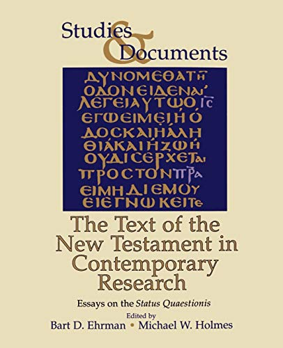 9780802848246: The Text of the New Testament in Contemporary Research: Essays on the Status Quaestionis (Studies & Documents)