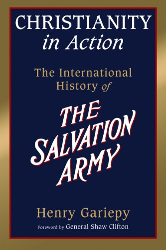 9780802848413: Christianity in Action: The History of the International Salvation Army