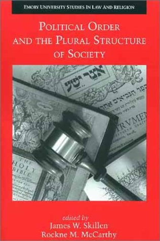 9780802848512: Political Order and the Plural Structure of Society (Emory University Studies in Law and Religion)