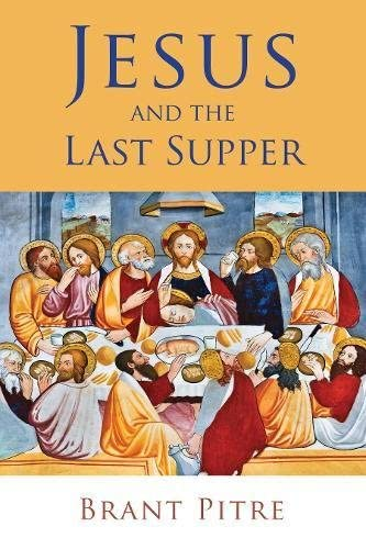 9780802848710: Jesus and the Last Supper