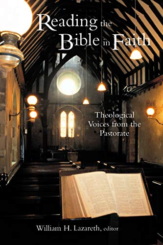 9780802848772: Reading the Bible in Faith: Theological Voices from the Pastorate