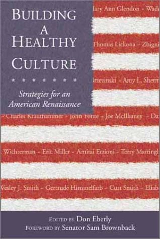 9780802849182: Building a Healthy Culture: Strategies for an American Renaissance