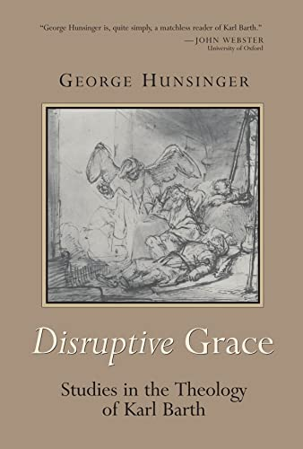 9780802849403: Disruptive Grace: Studies in the Theology of Karl Barth