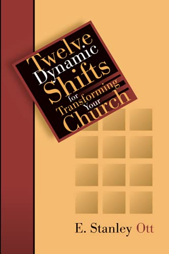 9780802849496: Twelve Dynamic Shifts for Transforming Your Church