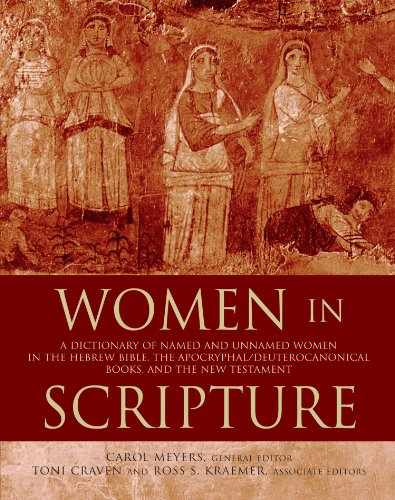 9780802849625: Women in Scripture: A Dictionary of Named and Unnamed Women in the Hebrew Bible, the Apocryphal/Deuterocanonical Books, and the New Testament