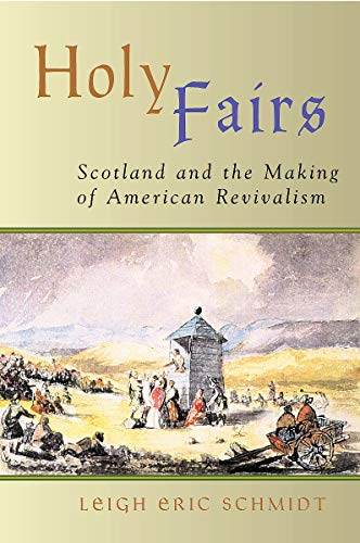 9780802849663: Holy Fairs: Scotland and the Making of American Revivalism
