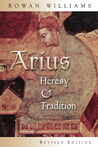 9780802849694: Arius: Heresy and Tradition
