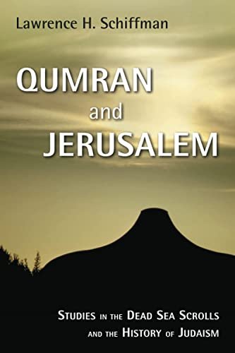 9780802849762: Qumran and Jerusalem: Studies in the Dead Sea Scrolls and the History of Judaism (Studies in the Dead Sea Scrolls and Related Literature)