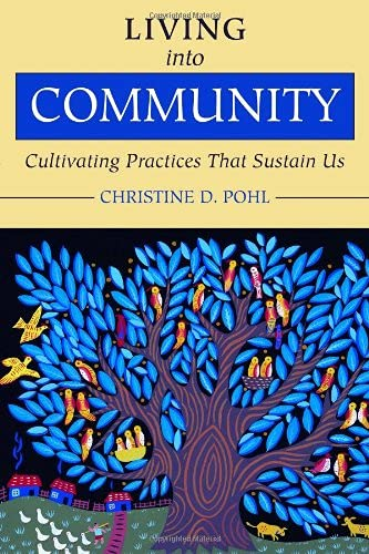 9780802849854: Living into Community: Cultivating Practices That Sustain Us