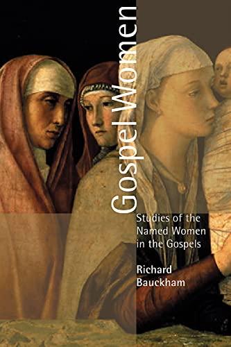 9780802849991: Gospel Women: Studies of the Named Women in the Gospels